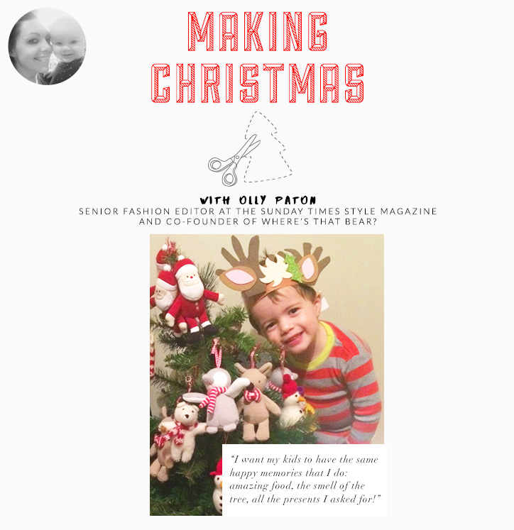 Making Christmas With Olly Paton Senior Fashion Editor At