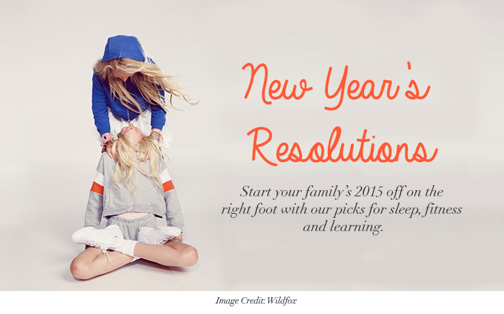 New Year\'s Resolutions: Start Your Family\'s 2015 Off on the Right Foot