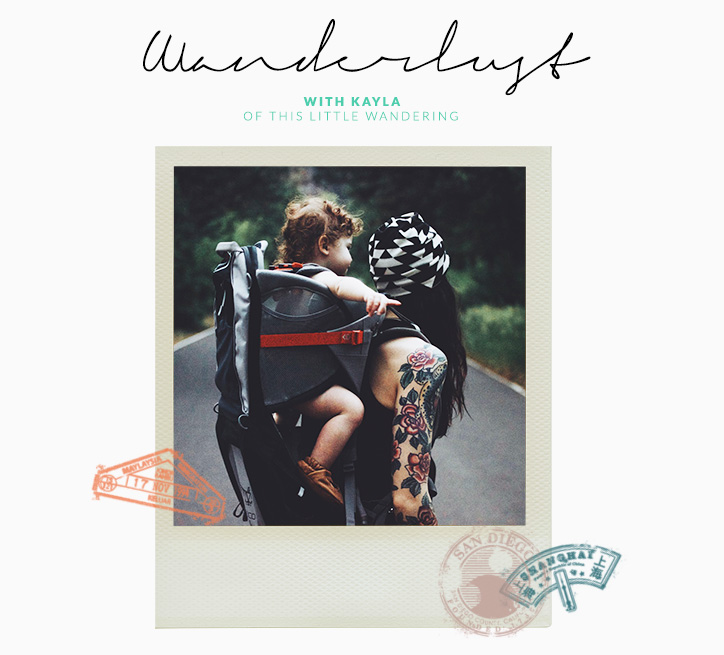Wanderlust Kayla of This Little Wandering - Alex and Alexa