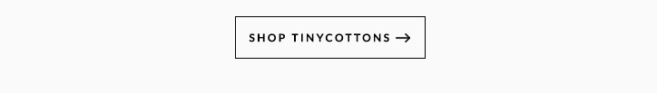 BLOG_FIRST-LOOK_TINYCOTTONS_FEB_17_06