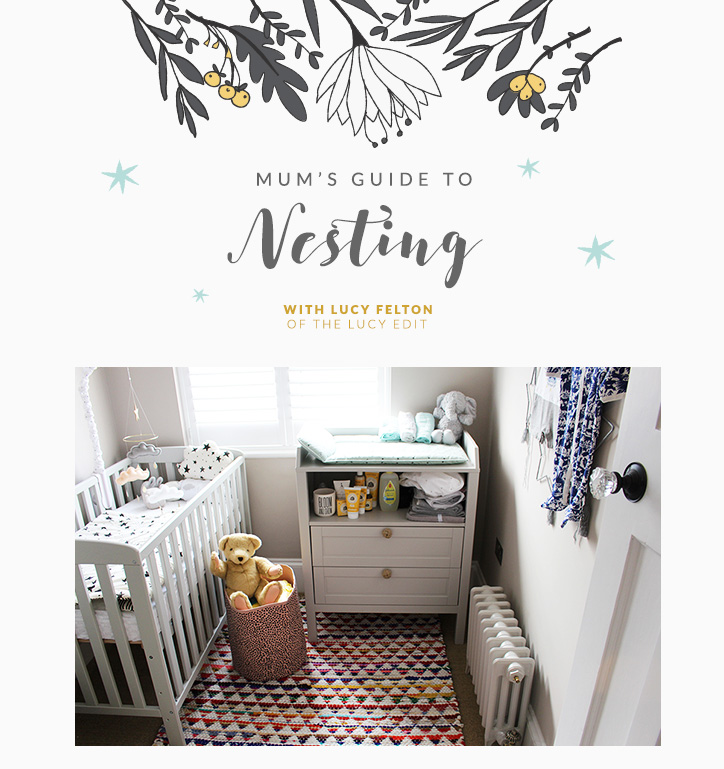 Mum's Guide to Nesting with Lucy Felton
